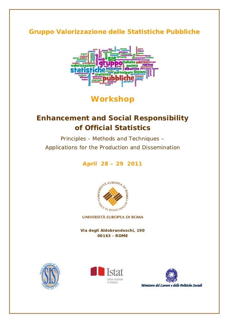 Gruppo Valorizzazione delle Statistiche Pubbliche                    Workshop  Enhancement and Social Responsibility      ...