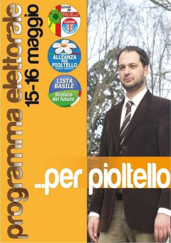 15-16 MAGGIO 2011    POLO PER PIOLTELLORONNIE BASILE SINDACOPROGRAMMA ELETTORALE               1