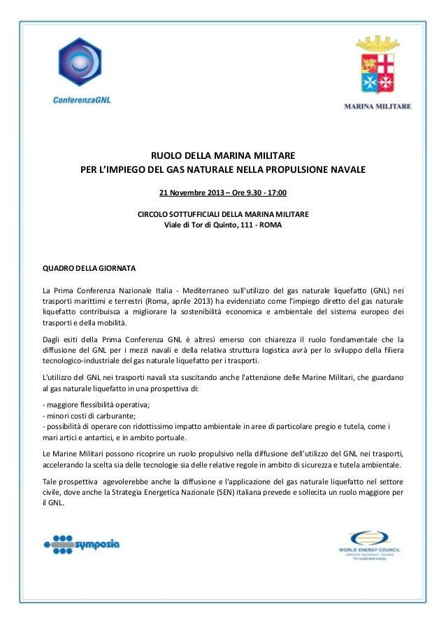 RUOLODELLAMARINAMILITARE PERL'IMPIEGODELGASNATURALENELLAPROPULSIONENAVALE  21Novembre2013...