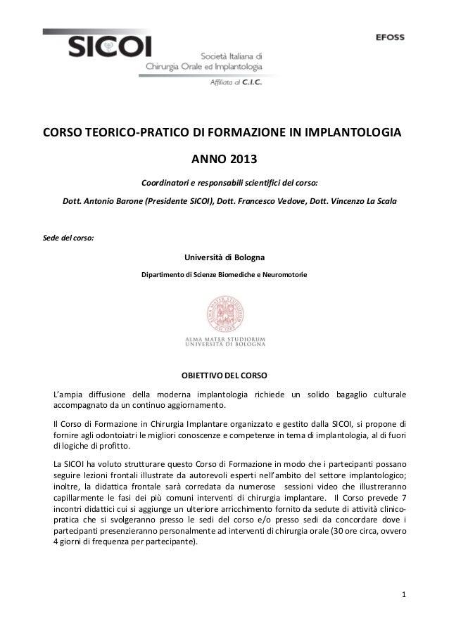 CORSO TEORICO-‐PRATICO DI FORMAZIONE IN IMPLANTOLOGIA                                                    ...