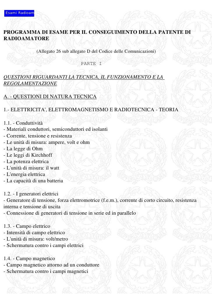 Esami RadioamPROGRAMMA DI ESAME PER IL CONSEGUIMENTO DELLA PATENTE DIRADIOAMATORE                 (Allegato 26 sub allegat...