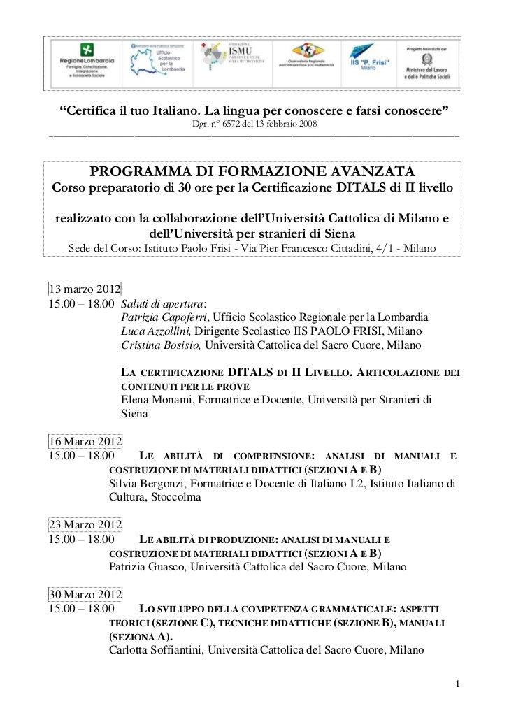 """""""Certifica il tuo Italiano. La lingua per conoscere e farsi conoscere""""                                 Dgr. n° 6572 del 13..."""