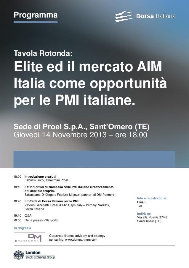 Programma  Tavola Rotonda:  Elite ed il mercato AIM Italia come opportunità per le PMI italiane. Sede di Proel S.p.A., San...