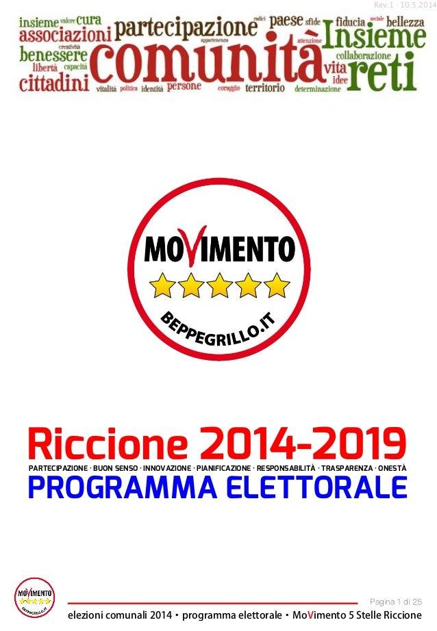 Rev.1 10.5.2014· ⇥⇤⌅⇧⇥⌃⌥⌃⌅⌃⌦ ⇥⇤⌅⇧⌃⌅⌥⇧ ⌦⌃↵⇥⌅⌥ ✏⇣⌘✓⇧◆✓↵ ↵⌥⇥⇧✓↵⇥⇣ ⇧ ⌅ ⌃⇧⌥⌫⌥⇠⇥⇥⌥⇡⌅ ⌅⇧⌃ Riccione2014-2019 PROGRAMMAELETTORA...