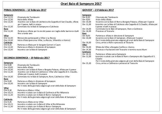 Orari Baìo di Sampeyre 2017 PRIMA DOMENICA – 12 febbraio 2017 Sampeyre Ore 11,15 Chiamata dei Tambourin Ore 12,30 Inizio d...