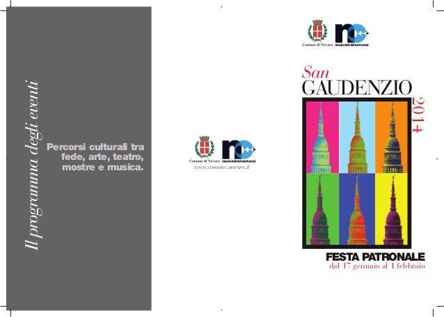 GAUDENZIO  2014  Il programma degli eventi  San  Percorsi culturali tra fede, arte, teatro, mostre e musica.  www.comune.n...
