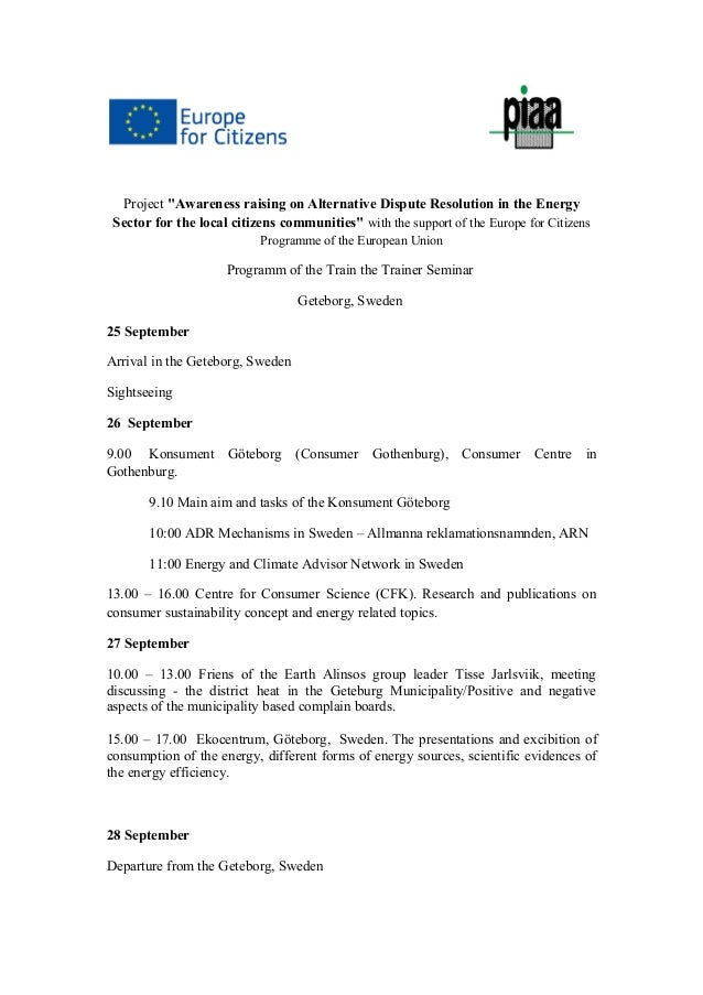 "Project ""Awareness raising on Alternative Dispute Resolution in the Energy Sector for the local citizens communities"" with..."