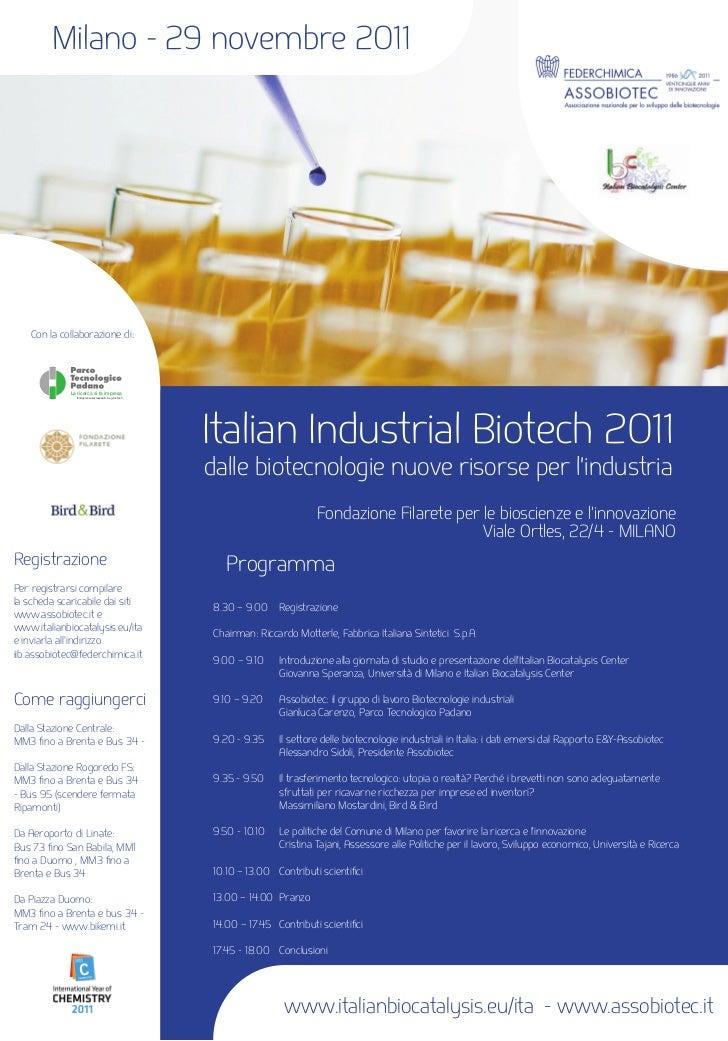 Milano - 29 novembre 2011    Con la collaborazione di:             La ricerca si fa impresa                Entrepreneurial...