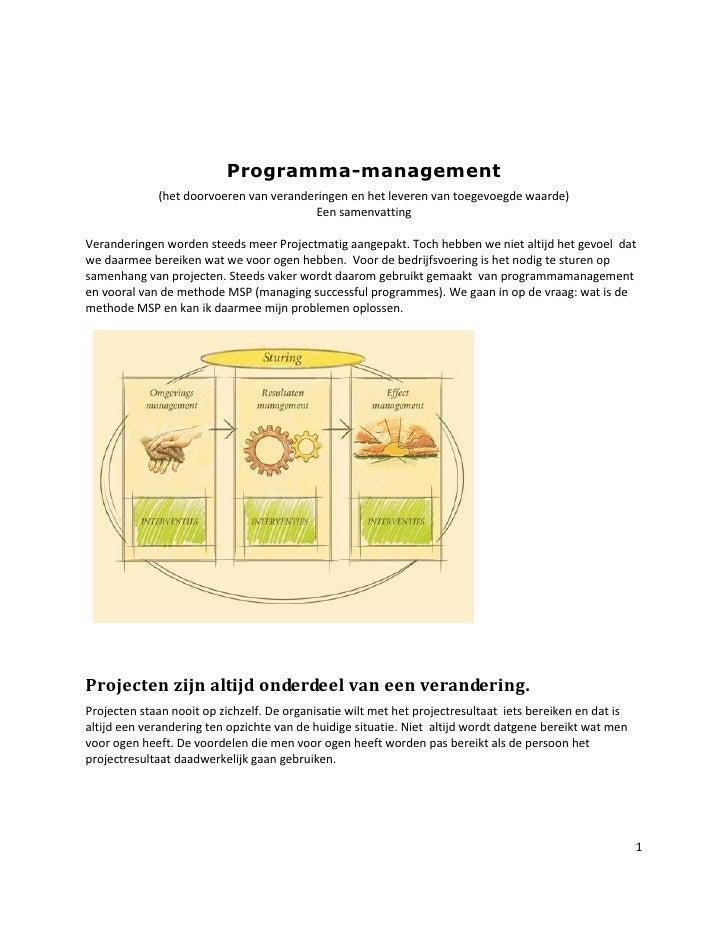 Programma-management              (het doorvoeren van veranderingen en het leveren van toegevoegde waarde)                ...