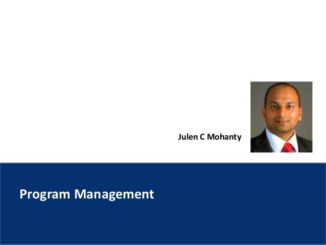 Julen C Mohanty Program Management