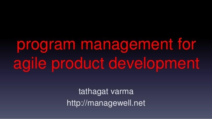 Program Management for Agile Product Development