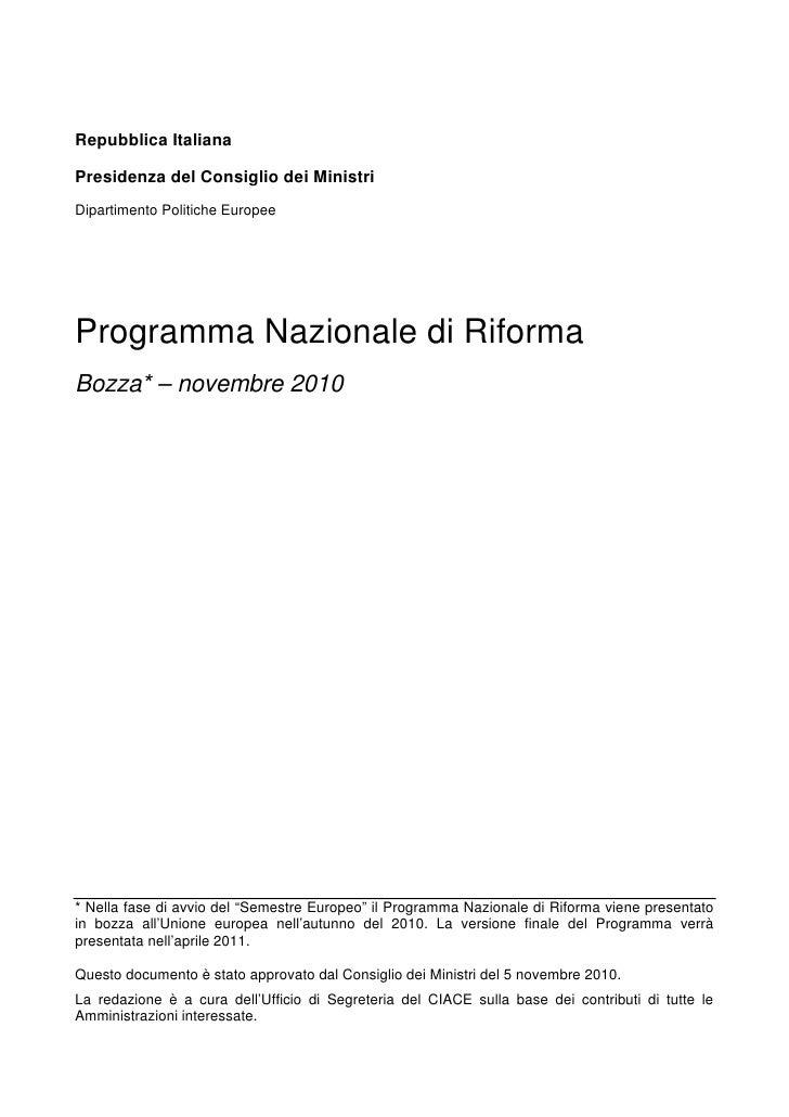 Repubblica ItalianaPresidenza del Consiglio dei MinistriDipartimento Politiche EuropeeProgramma Nazionale di RiformaBozza...