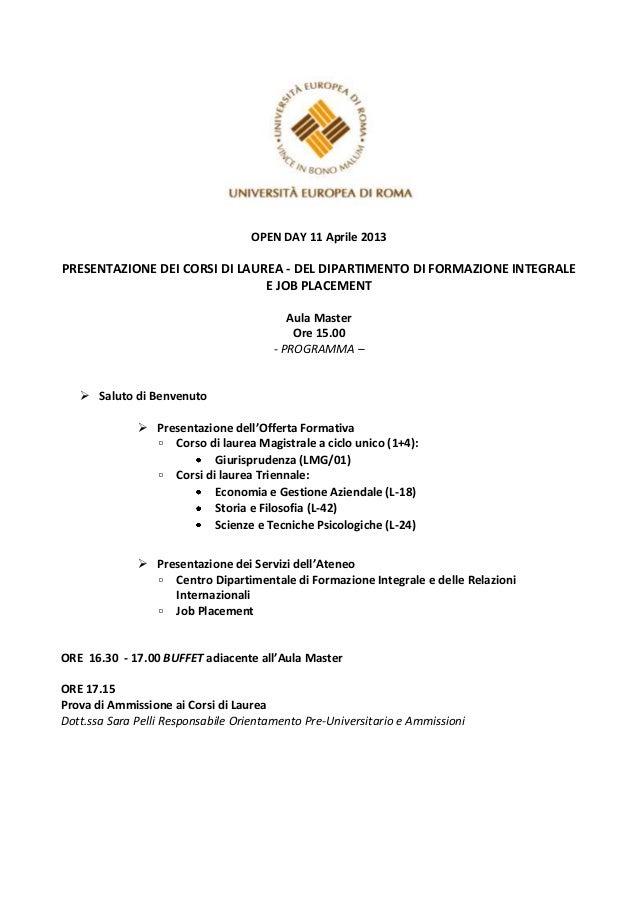 OPEN DAY 11 Aprile 2013PRESENTAZIONE DEI CORSI DI LAUREA - DEL DIPARTIMENTO DI FORMAZIONE INTEGRALE                       ...