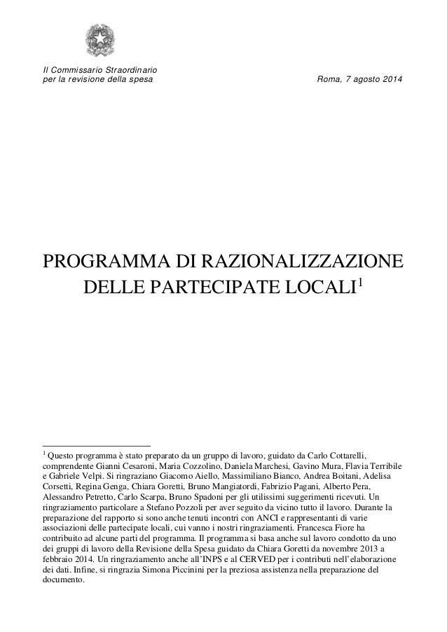 Il Commissario Straordinario per la revisione della spesa Roma, 7 agosto 2014  PROGRAMMA DI RAZIONALIZZAZIONE DELLE PARTEC...