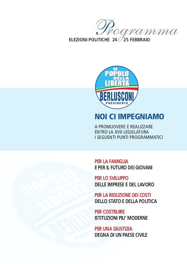 ProgrammaELEZIONI POLITICHE 24   25 FEBBRAIO           NOI CI IMPEGNIAMO           A PROMUOVERE E REALIZZARE           ENT...