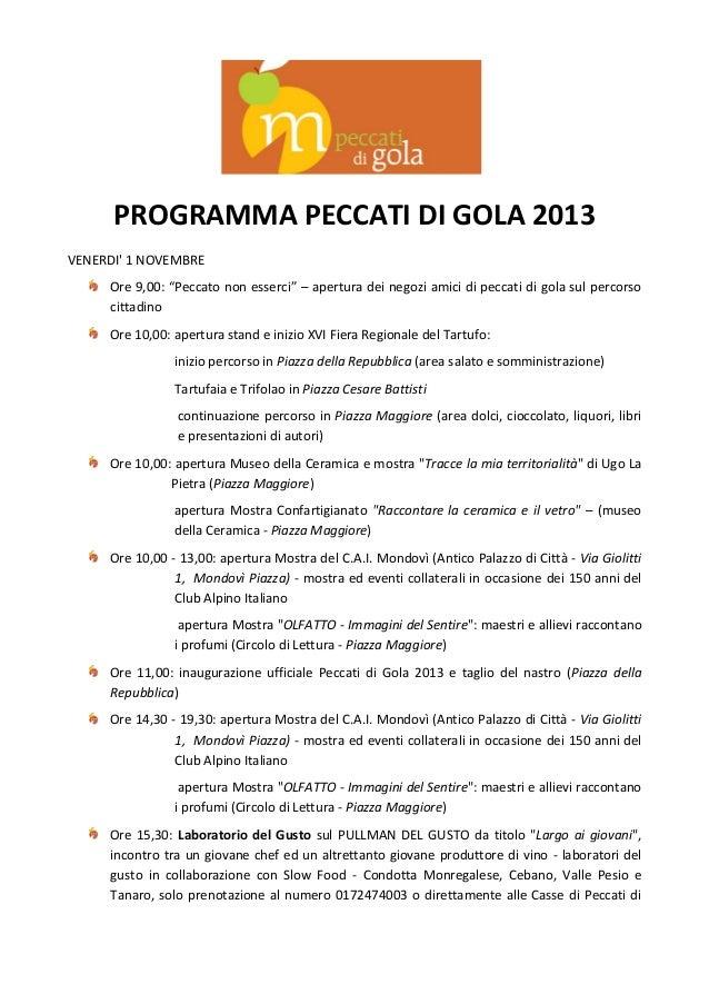 """PROGRAMMA PECCATI DI GOLA 2013 VENERDI' 1 NOVEMBRE Ore 9,00: """"Peccato non esserci"""" – apertura dei negozi amici di peccati ..."""