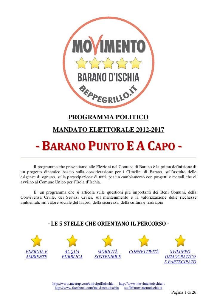 PROGRAMMA POLITICO                 MANDATO ELETTORALE 2012-2017        - BARANO PUNTO E A CAPO -       Il programma che pr...