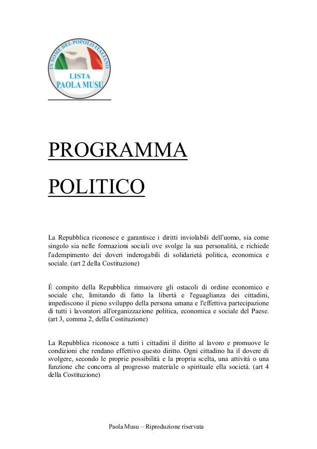 PROGRAMMAPOLITICOLa Repubblica riconosce e garantisce i diritti inviolabili dell'uomo, sia comesingolo sia nelle formazion...