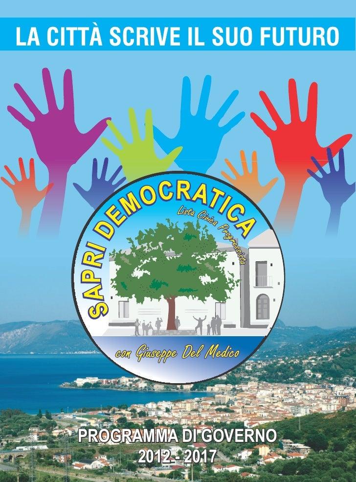 PROGRAMMA DI GOVERNO      2012 - 2017