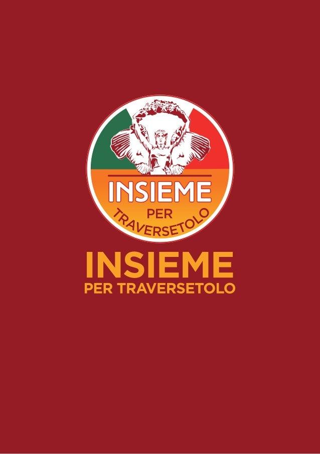 INSIEME PER TRAVERSETOLO - Programma amministrativo Slide 2