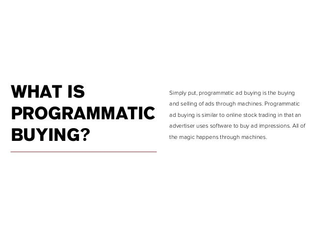 Programmatic advertising for dummies 3 what is programmatic buying ccuart Image collections