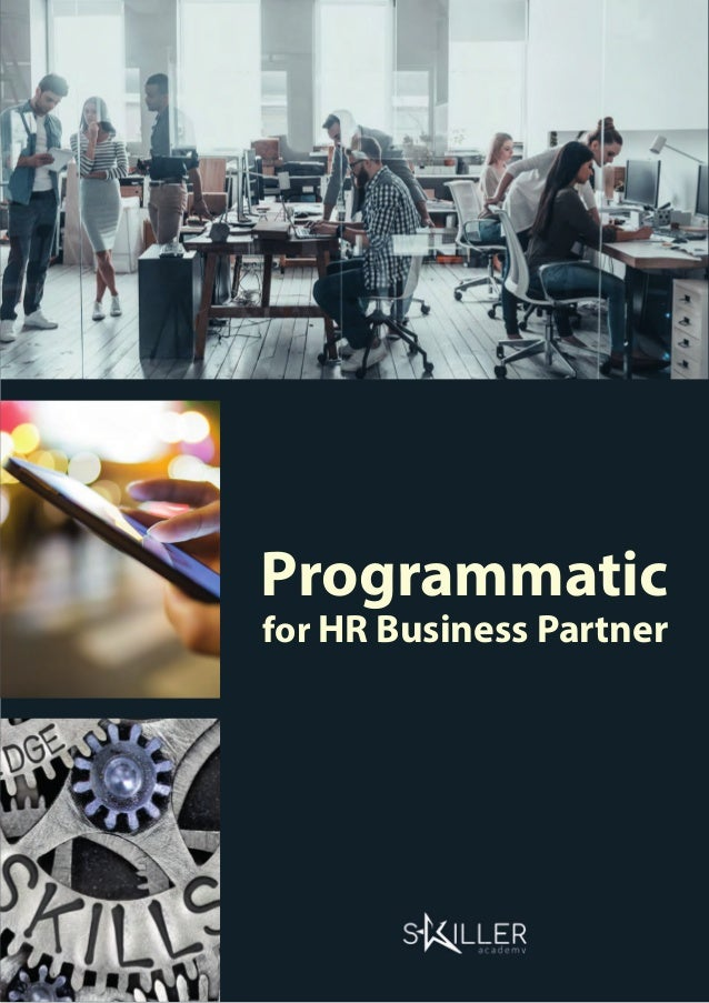 1Programmatic for HR Business Partner - Skiller Academy Programmatic for HR Business Partner