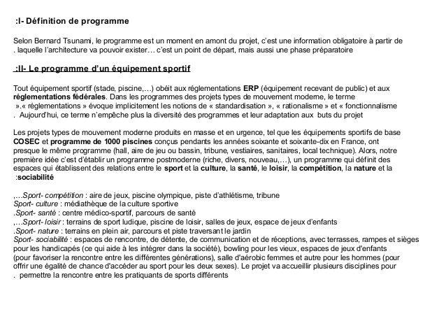 I- Définition de programme:Selon Bernard Tsunami, le programme est un moment en amont du projet, c'est une information obl...