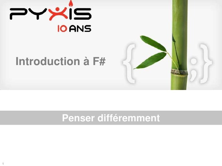https://www.pyxis-tech.ca/confluence/download/attachments/17170588/template+open+office+pres.odp<br />Introduction à F#<br...