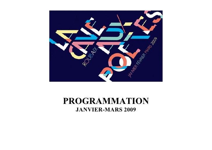 PROGRAMMATION  JANVIER-MARS 2009