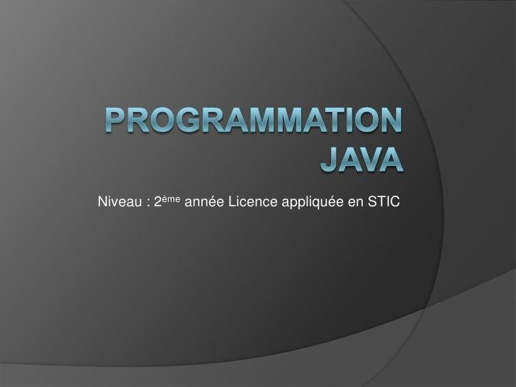 Niveau : 2ème année Licence appliquée en STIC
