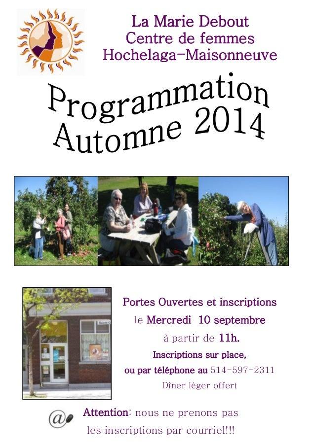 La Marie DeboutLa Debout  Centre de femmes  Hochelaga-Maisonneuve  Portes Ouvertes et inscriptions  le Mercredi 10 septemb...