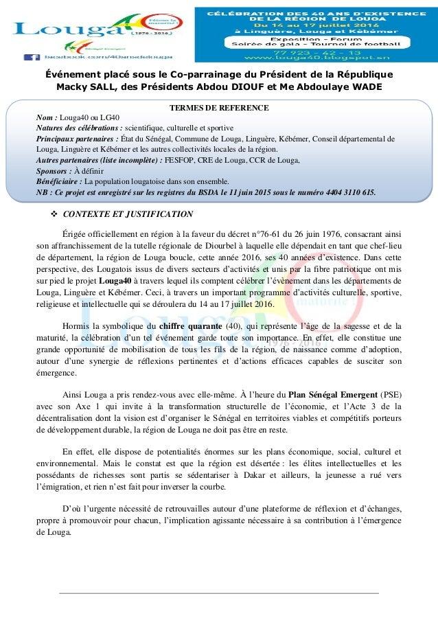 Événement placé sous le Co-parrainage du Président de la République Macky SALL, des Présidents Abdou DIOUF et Me Abdoulaye...