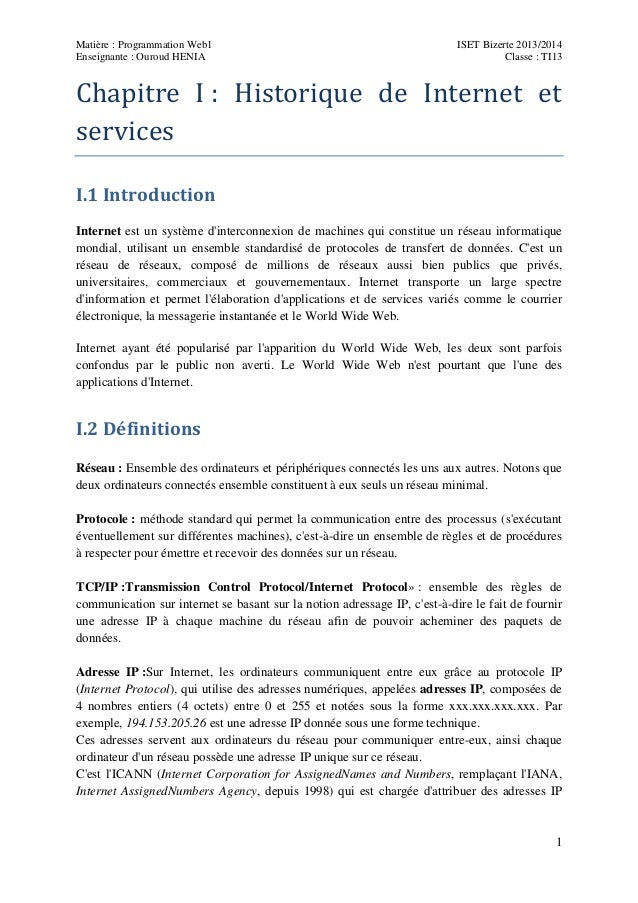 Matière : Programmation Web1 Enseignante : Ouroud HENIA  ISET Bizerte 2013/2014 Classe : TI13  Chapitre I : Historique de ...