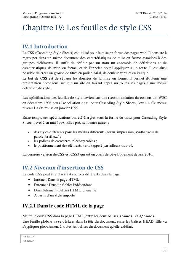 Matière : Programmation Web1 Enseignante : Ouroud HENIA  ISET Bizerte 2013/2014 Classe : TI13  ChapitreIV:Lesfeuillesd...