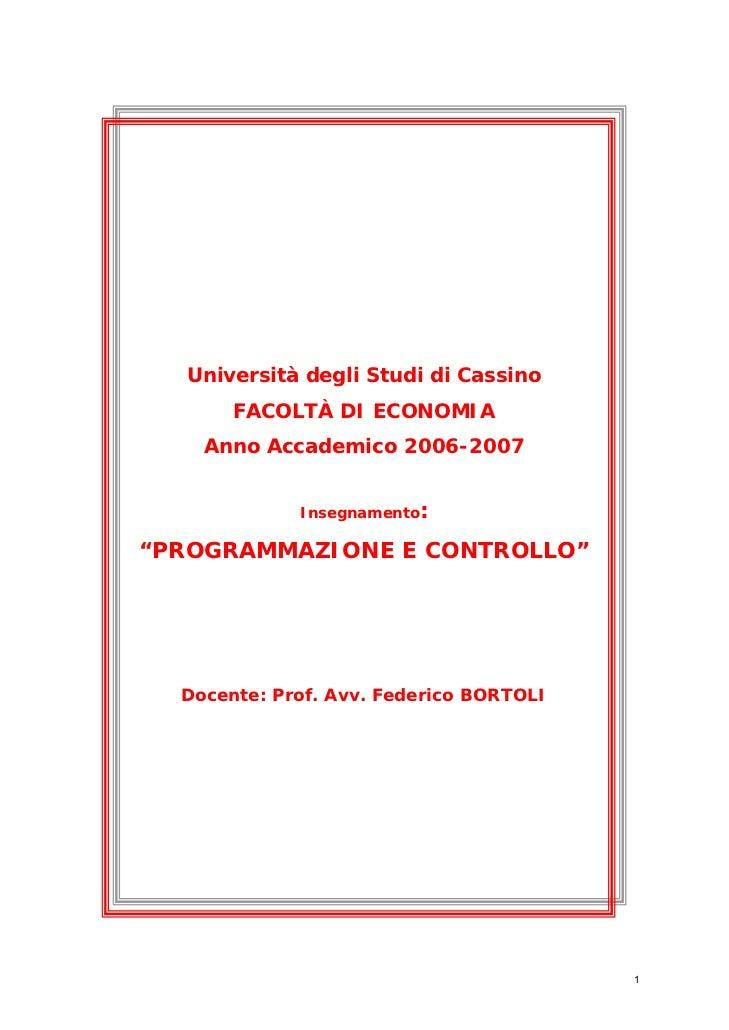 """Università degli Studi di Cassino       FACOLTÀ DI ECONOMIA    Anno Accademico 2006-2007             Insegnamento:""""PROGRAM..."""