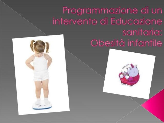 """ Dall'indagine """"L'obesità infantile: un problema rilevante e di sanità pubblica"""" (2015), a cura dell'Osservatorio e Metod..."""