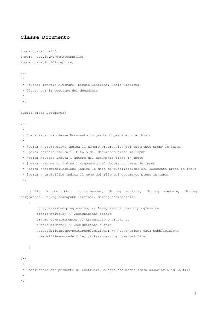 Classe Documentoimport java.util.*;import java.io.RandomAccessFile;import java.io.IOException;/**** @author Ignazio Altoma...