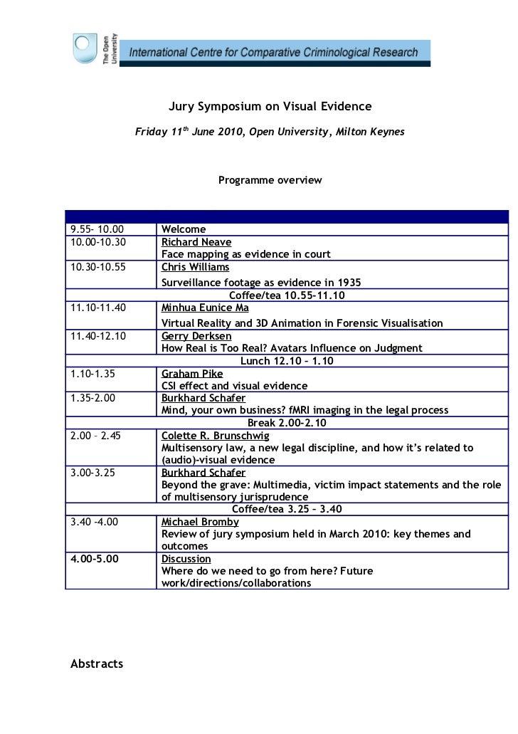 Jury Symposium on Visual Evidence                Friday 11th June 2010, Open University, Milton Keynes                    ...