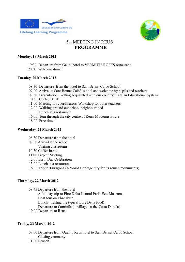 5th MEETING IN REUS                                   PROGRAMMEMonday, 19 March 2012      19:30 Departure from Gaudí hotel...