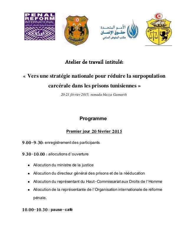 Atelier de travail intitulé: « Vers une stratégie nationale pour réduire la surpopulation carcérale dans les prisons tunis...