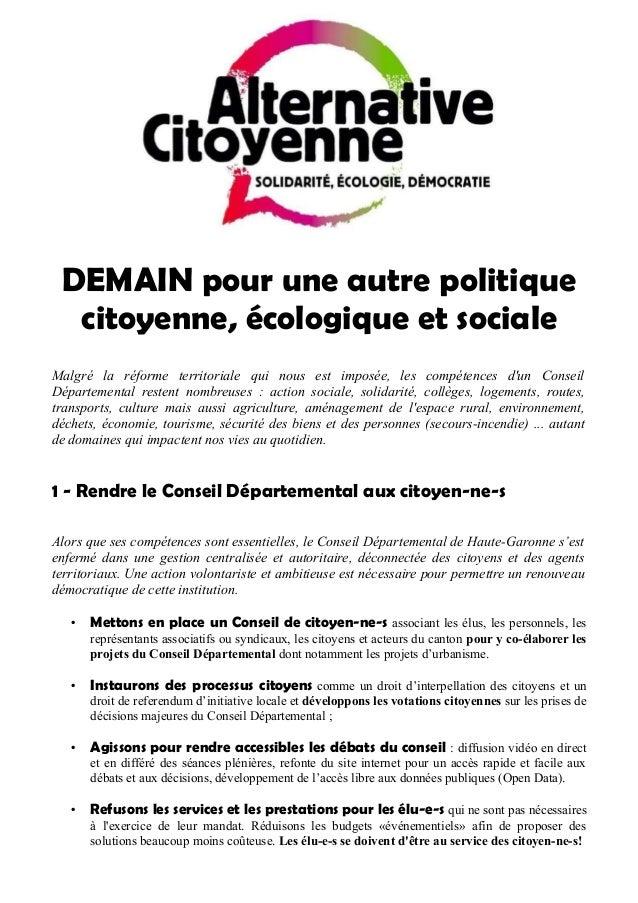 DEMAIN pour une autre politique citoyenne, écologique et sociale Malgré la réforme territoriale qui nous est imposée, les ...
