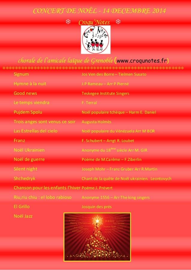 CONCERT DE NOËL - 14 DECEMBRE 2014  Croqu'Notes   chorale de l'amicale laïque de Grenoble (www.croqunotes.fr)  ...