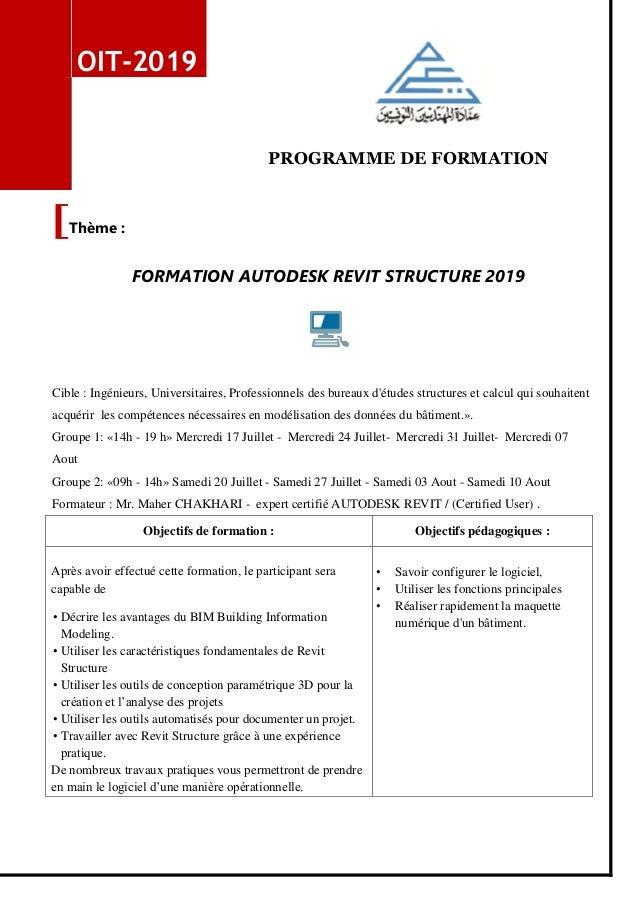 PROGRAMME DE FORMATION OIT-2019 Objectifs de formation : Objectifs pédagogiques : Après avoir effectué cette formation, le...