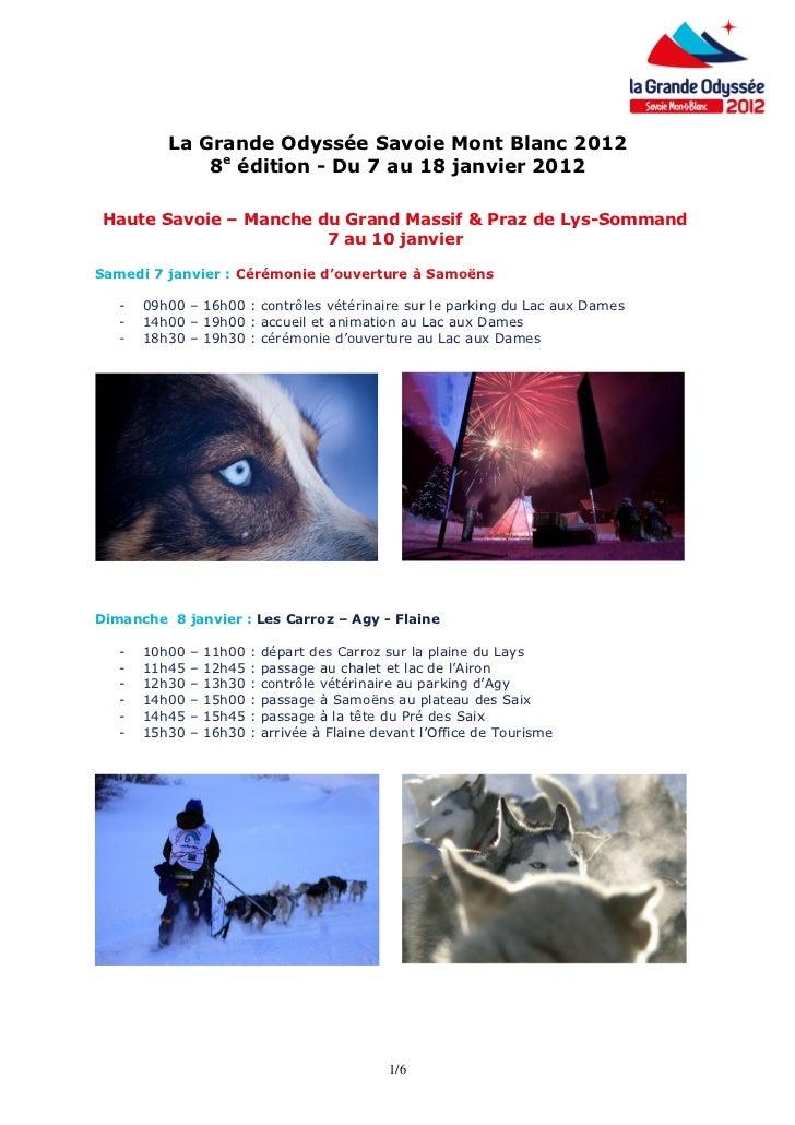 La Grande Odyssée Savoie Mont Blanc 2012              8e édition - Du 7 au 18 janvier 2012 Haute Savoie – Manche du Grand ...