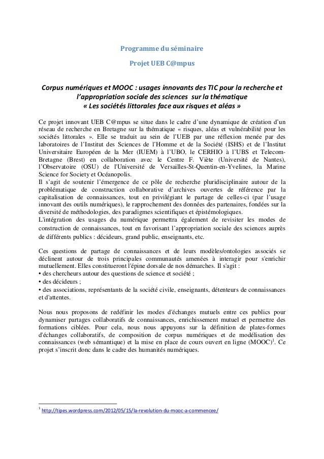Programme du séminaire                                       Projet UEB C@mpus    Corpus numériques et MOOC : usages innov...