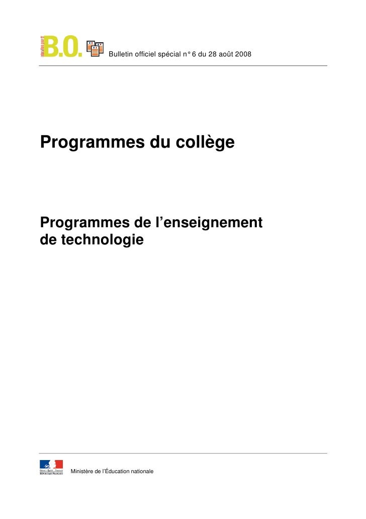 Bulletin officiel spécial n° 6 du 28 août 2008     Programmes du collège    Programmes de l'enseignement de technologie   ...