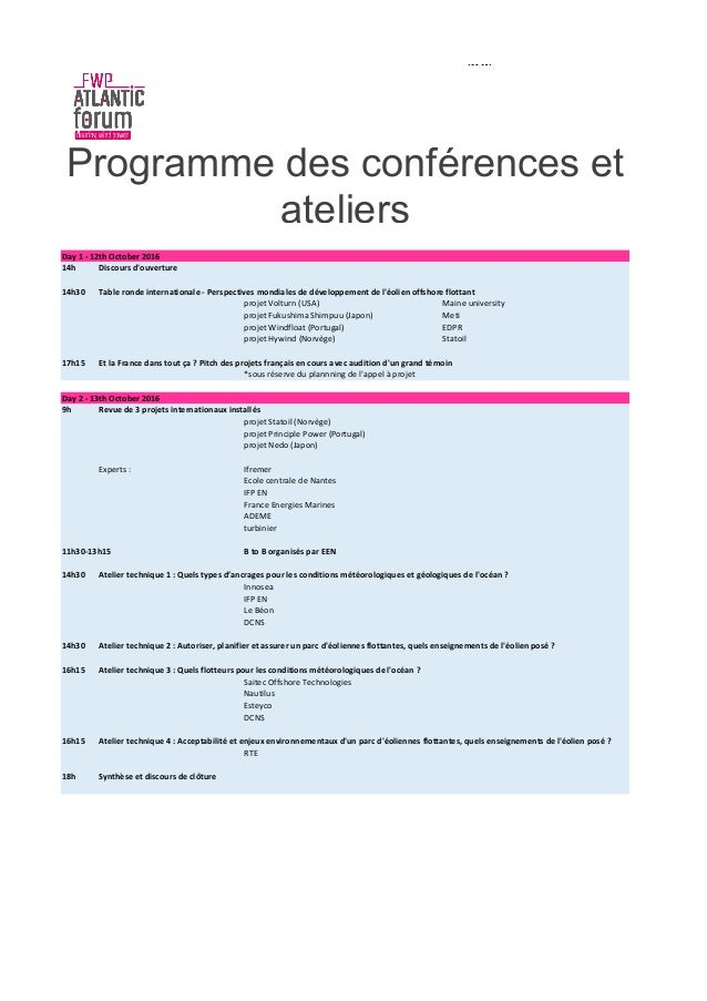 Day 1 ‐ 12th October 2016 14h Discours d'ouverture 14h30 Table ronde internationale ‐ Perspectives mondiales de développem...