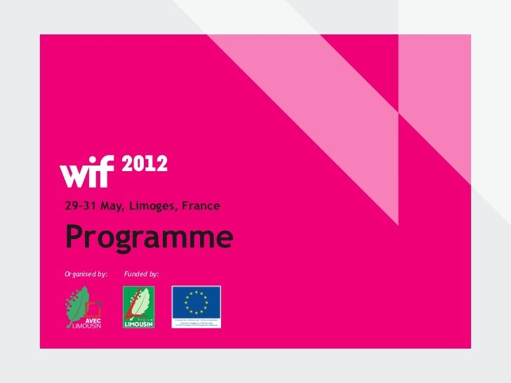29-31 May, Limoges, FranceProgrammeOrganised by:   Funded by: