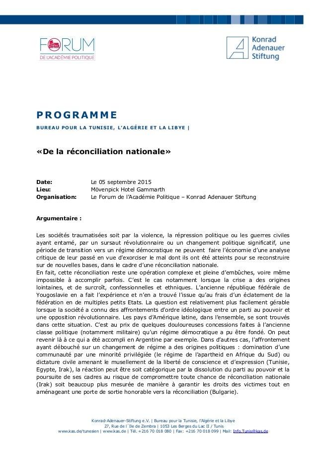 PROGRAMME BUREAU POUR LA TUNISIE, L'ALGÉRIE ET LA LIBYE | «De la réconciliation nationale» Date: Le 05 septembre 2015 Lieu...