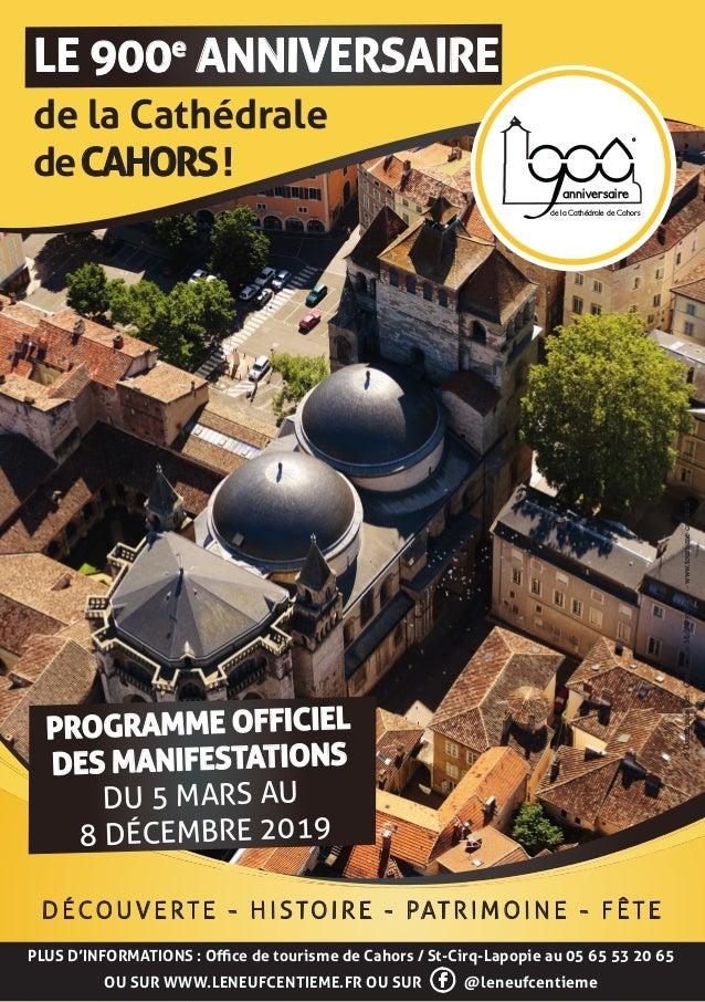 LE 900e ANNIVERSAIRE de la Cathédrale deCAHORS! de la Cathédrale de Cahors anniversaire e PLUS D'INFORMATIONS : Office de ...